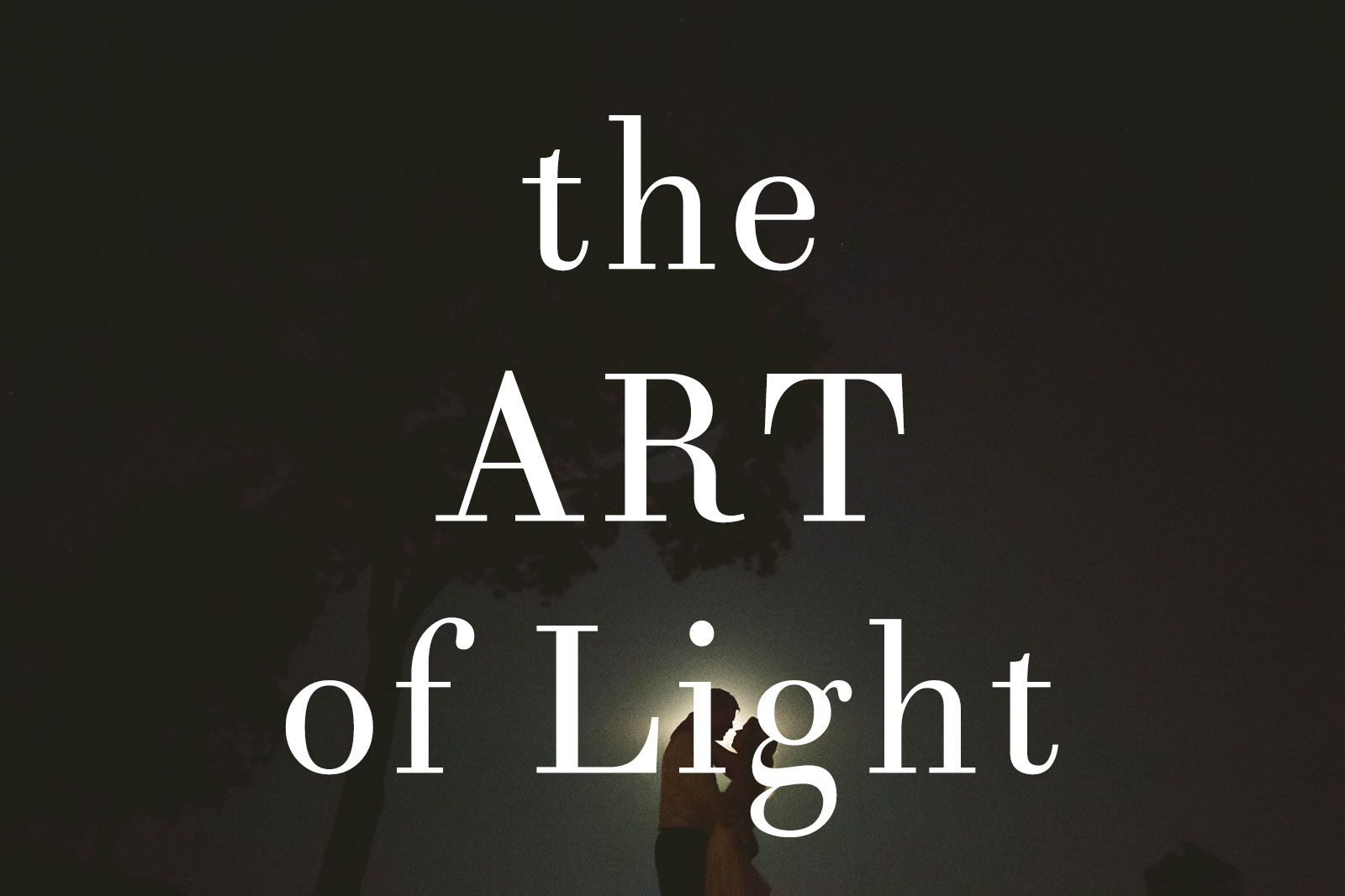 The Art of Light – Why it Matters To Your Wedding